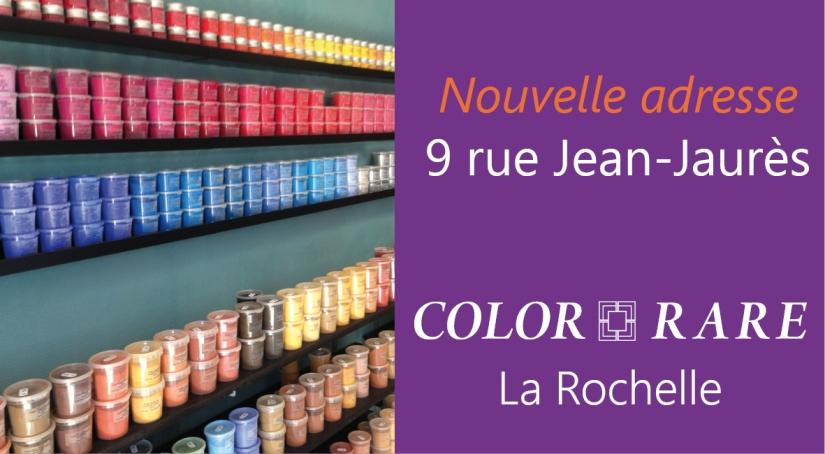 Nouvelle adresse de Color-Rare La Rochelle